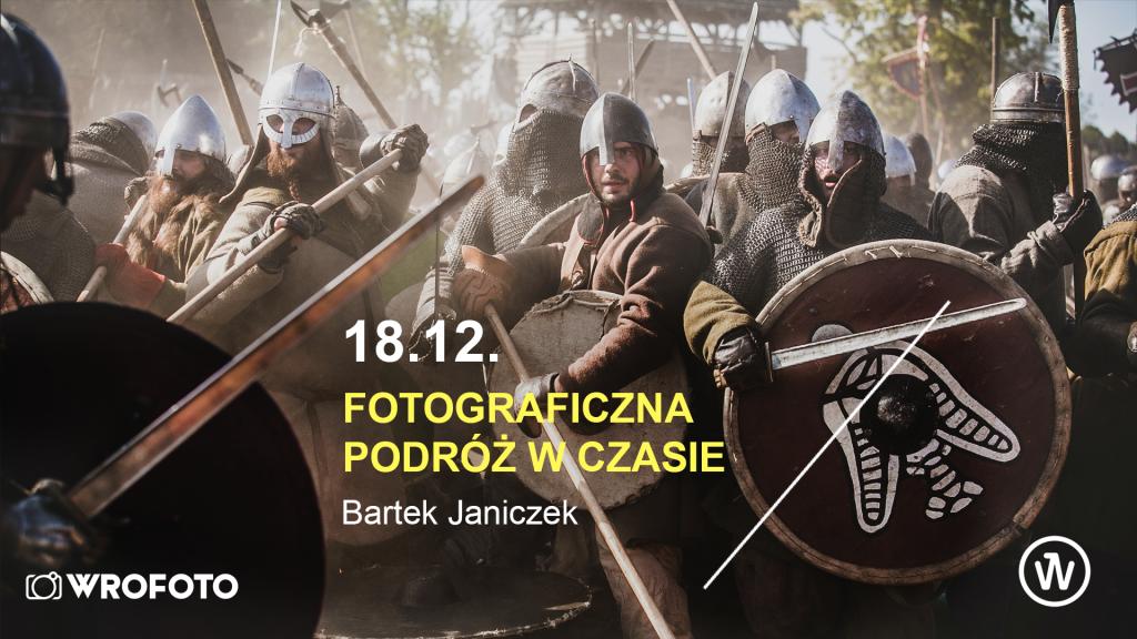 Bartosz Janiczek fotografia historyczna