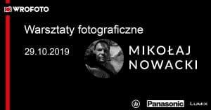 Warsztaty fotograficzne z Mikołajem Nowackim